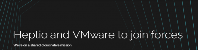 VMware and Heptio joing forces